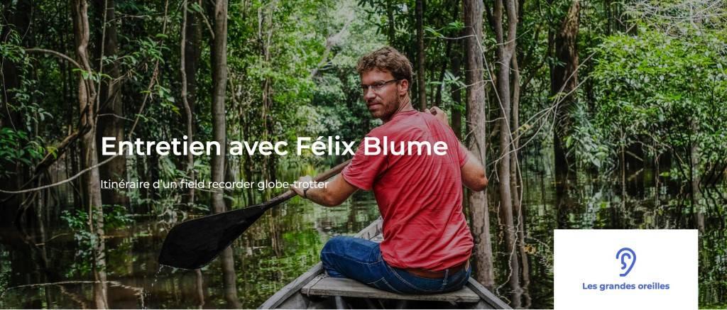 Entretien Felix Blume Audioblog Arte - 1