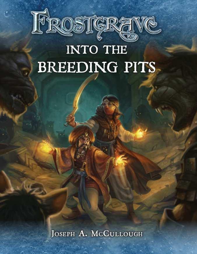 Buchcover von Frostgrave - Into the Breeding Pits / In den Tiefen der Zuchtgruben