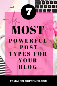 7 MOST POWERFUL POST TYPES FOR YOUR BLOG 7 MOST POWERFUL POST TYPES 200x300