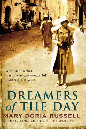 Dreamers of the Day: A Novel (Hardcover) by Mary Doria Russell (Author)