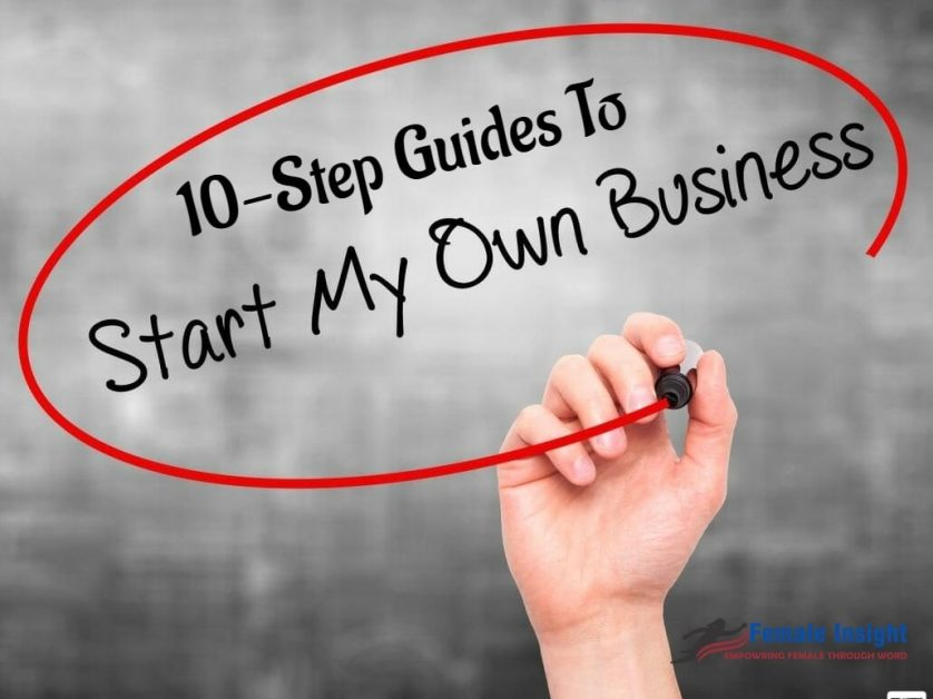 how to start my own businesshow to start my own business