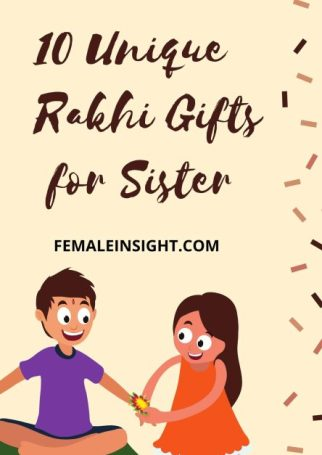 10 Unique Rakhi Gifts for Sister Pin
