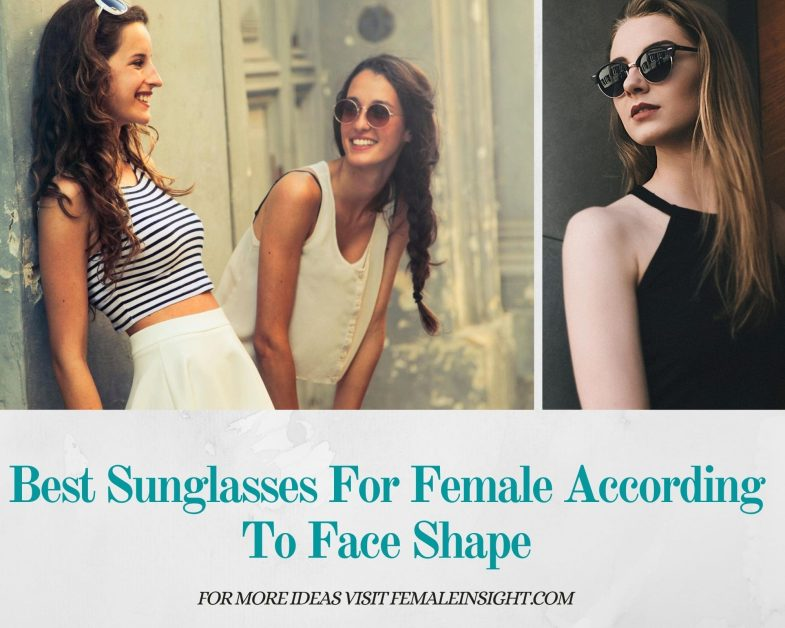 Best Sunglasses For Female According To Face Shape