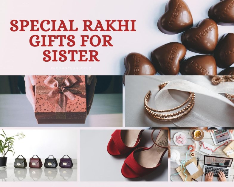 10 Unique and Special Rakhi Gifts for Sister