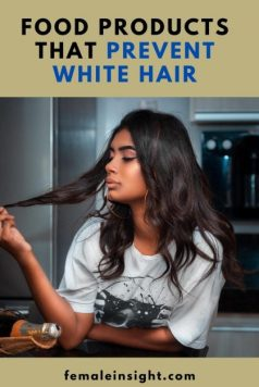 Food Products That Prevent White Hair