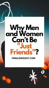Men and Women Can't Be _Just Friends_ Pinterest