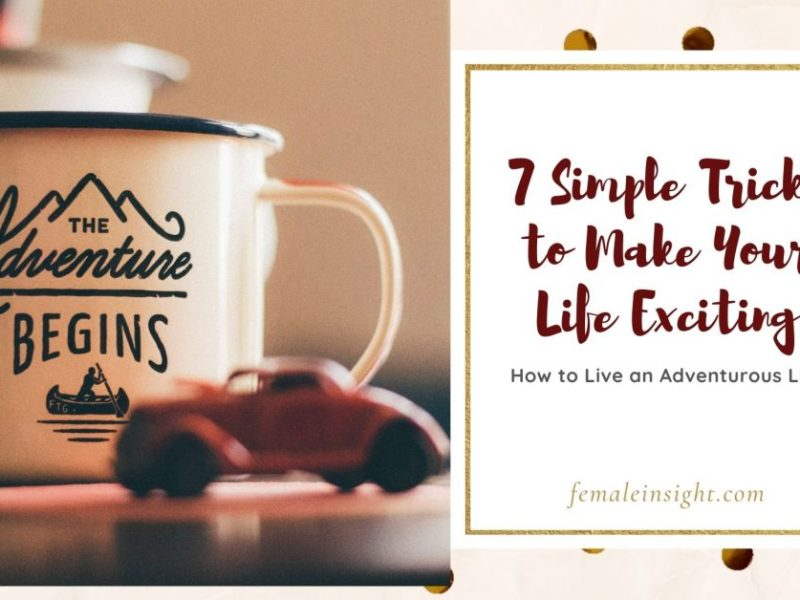 How to Live an Adventurous Life