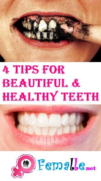 4 Tips For Beautiful & Healthy Teeth