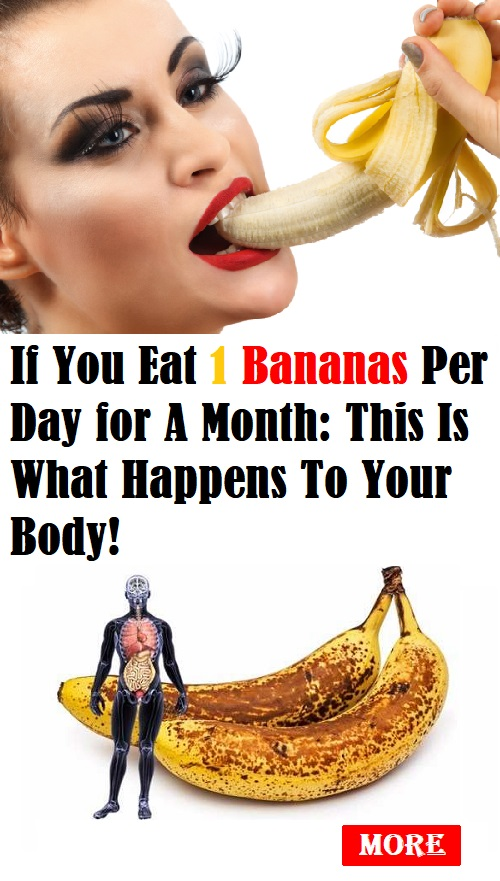 If You Eat 1 Bananas Per Day for A Month: This Is What Happens To Your Body!