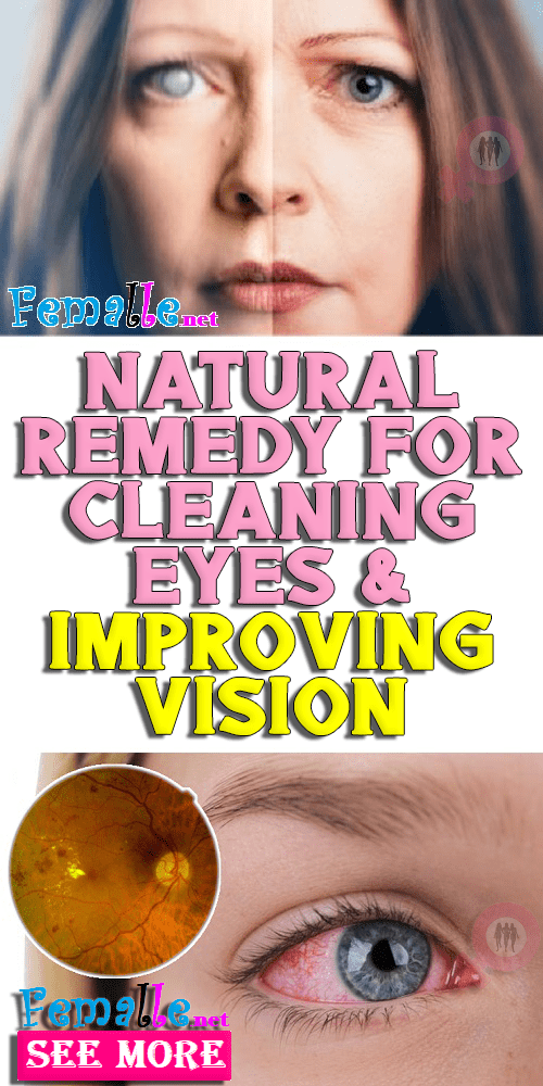 Natural Remedy For Cleaning Eyes & Improving Vision