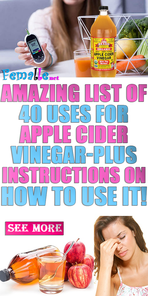 Amazing List of 40 Uses for Apple Cider Vinegar-Plus Instructions on How to Use It!