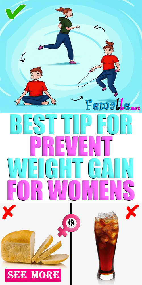Best tip for Prevent Weight Gain for Womens