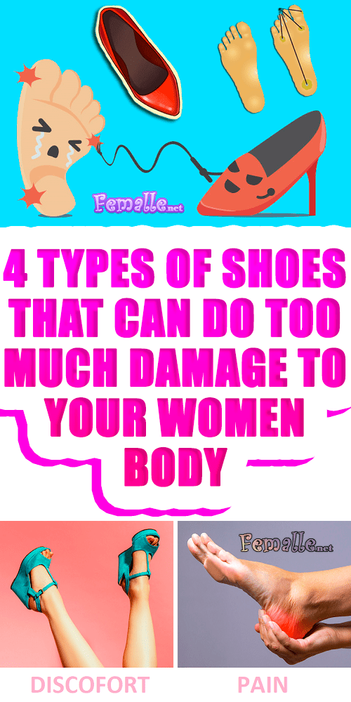 4 Types of Shoes That Can Do Too Much Damage to Your Women Body