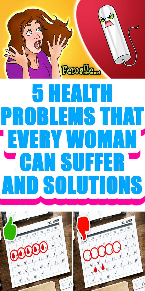 5 Health Problems that Every Woman can Suffer and Solutions