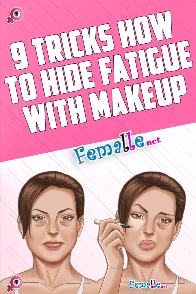 9 Tricks How To Hide Fatigue With Makeup