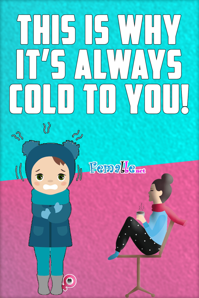 This Is Why it's always Cold to You!