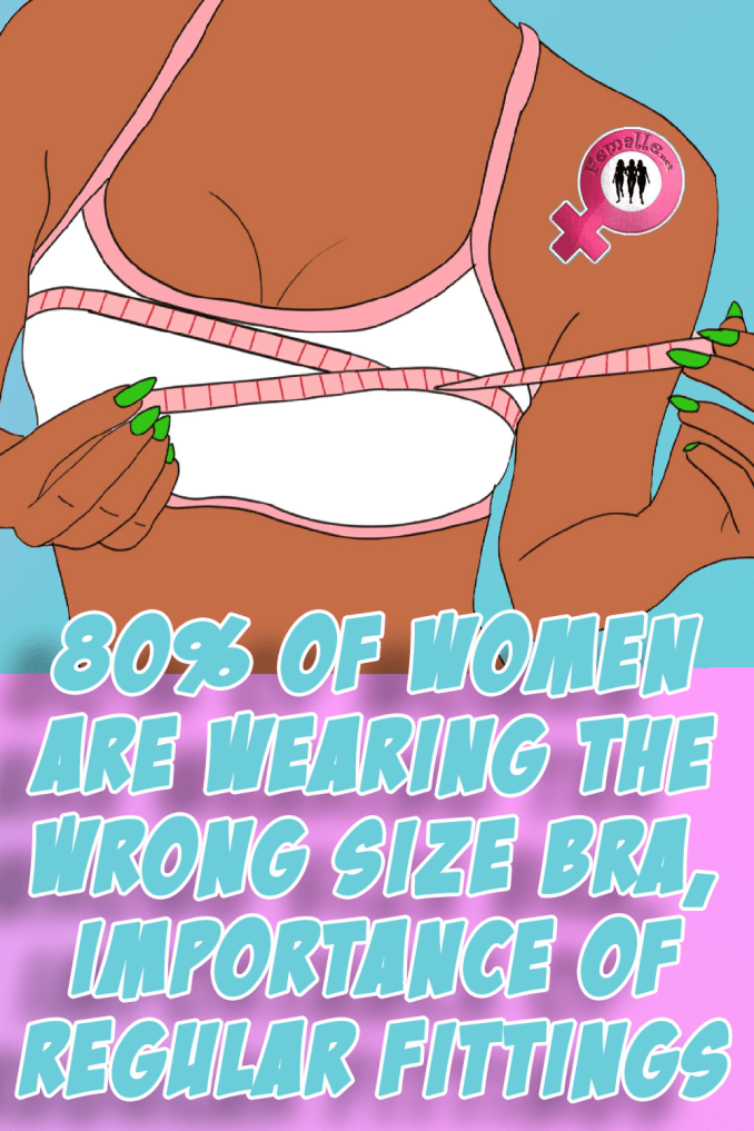 80% of women are wearing the wrong size bra, importance of regular fittings