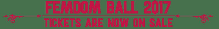 femdom ball tickets