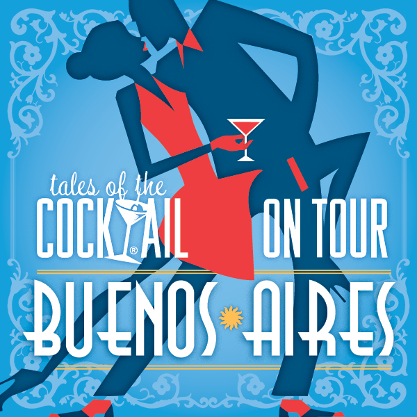 Compre hoy su ticket para Tales of the Cocktail® on Tour Buenos Aires