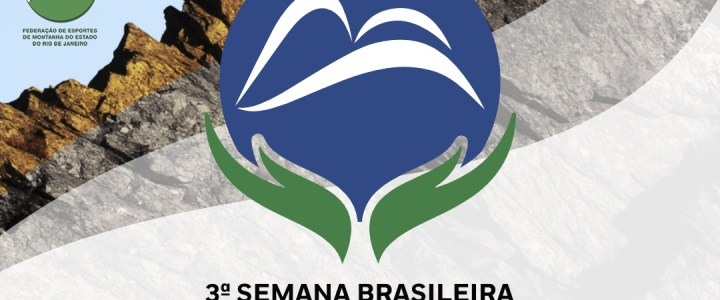 03ª Semana Brasileira de Montanhismo e Rio nas Montanhas 2020