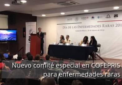 Comité especial para enfermedades raras en COFEPRIS