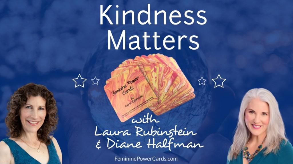 kindness matter feminine energy