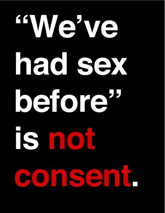 We've had sex before is not consent.