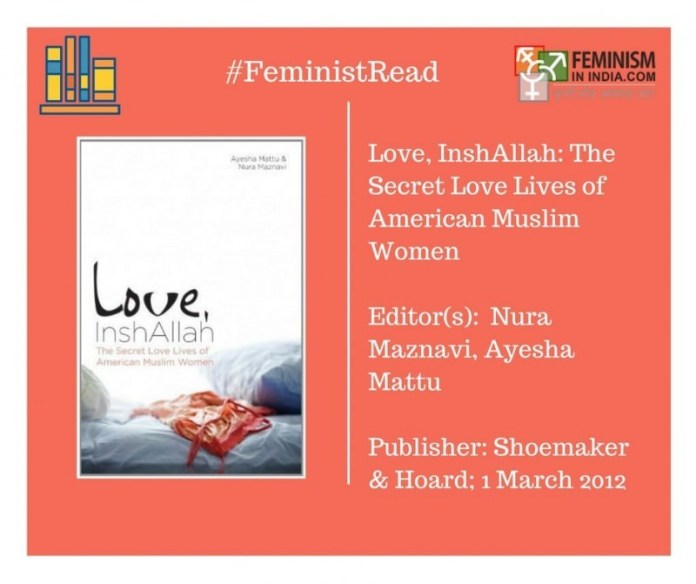 Love, InshAllah edited by Ayesha Mattu and Nura Maznavi