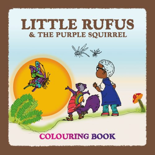Little Rufus & the The Purple Squirrel