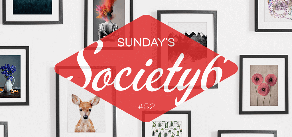 Sunday's Society6 #52 | Outdoor