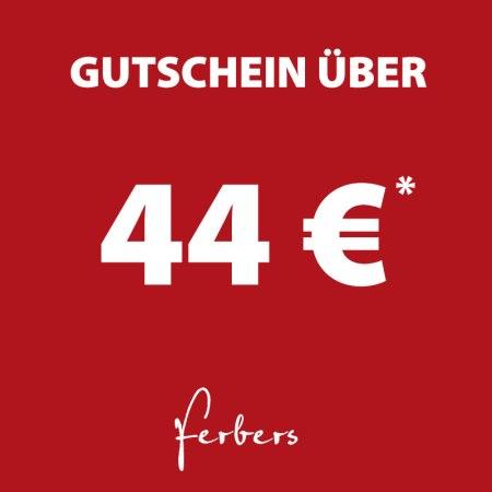 44 € Gutschein