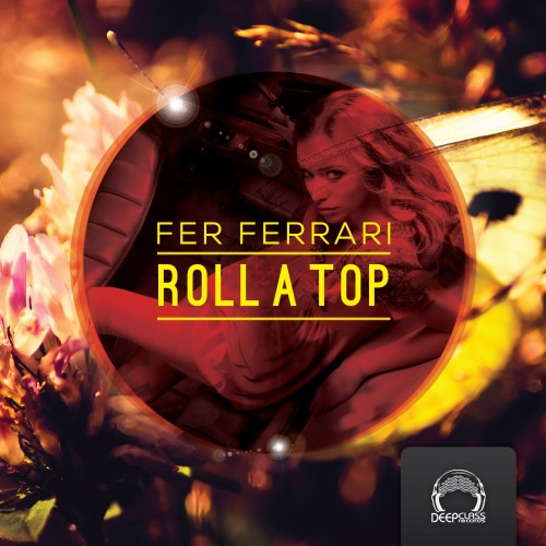 Roll A Top - DeepClass Records
