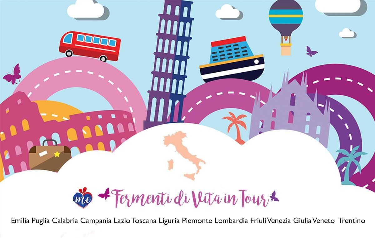 TOUR FERMENTI DI VITA  2018, 2019…. TO START ❤️