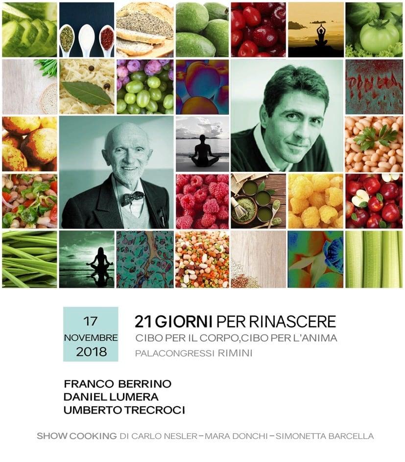 """""""21 giorni per rinascere"""", Rimini 17/11, dottor Berrino, Daniel Lumiera e… ci saremo anche noi ❤️"""