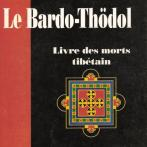 The Bardo Thödol, book the deaths Tibetan