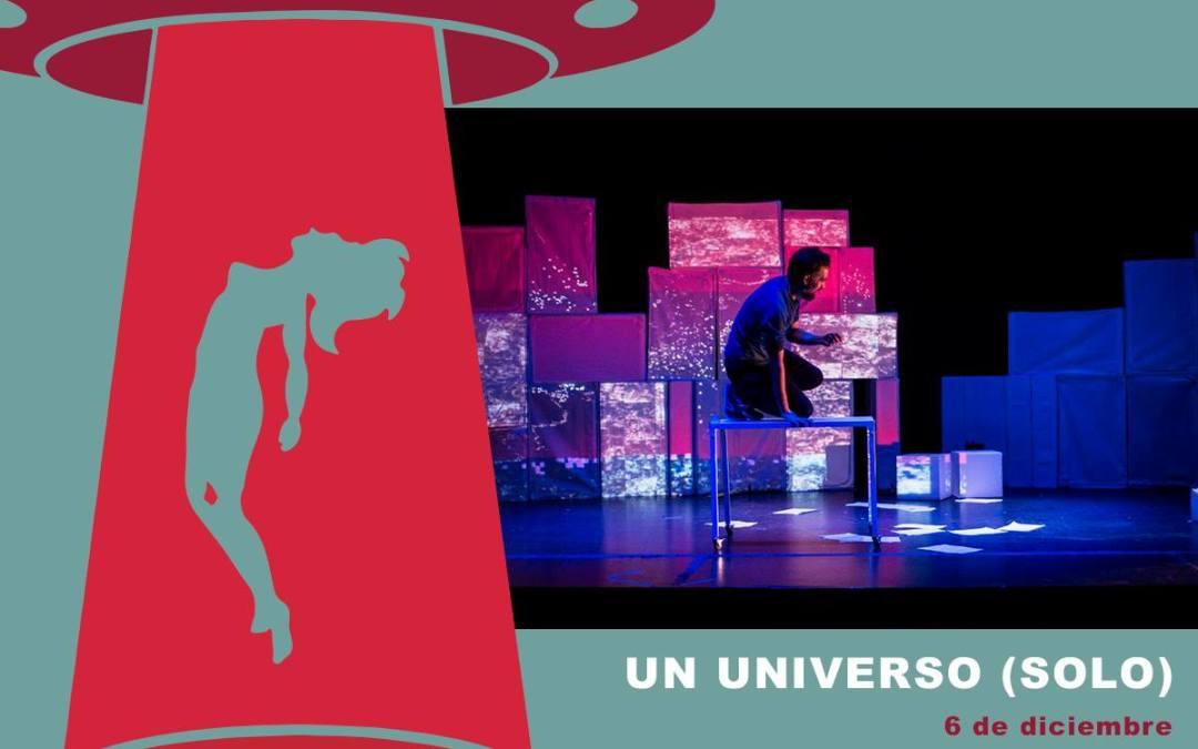 Un universo (solo) y Lo que (no) se ve en Xalapa