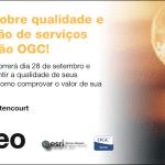 2º Webinar gratuito sobre qualidade e análise de utilização de serviços OGC