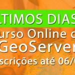 Curso de GeoServer, início em 08 de Setembro
