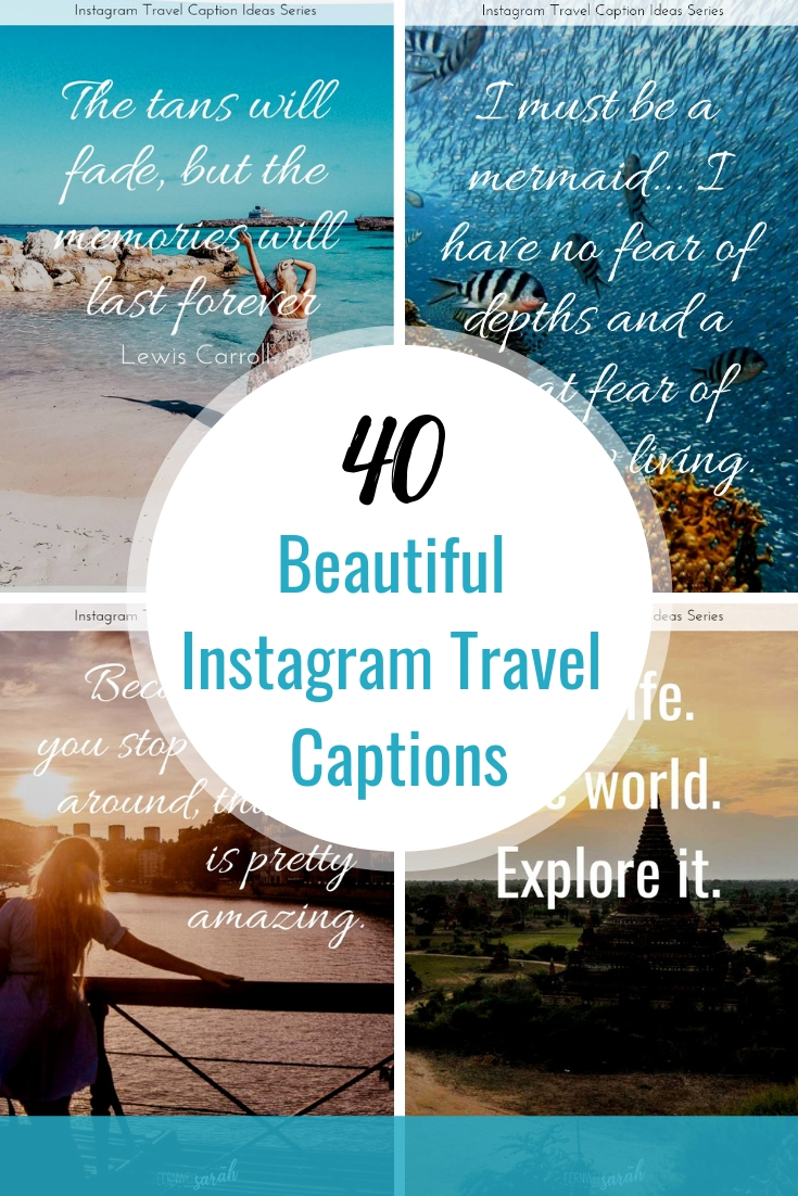 Travel captions for Instagram - beautiful travel quotes to