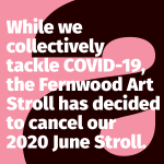 Fernwood Art Stroll has been cancelled