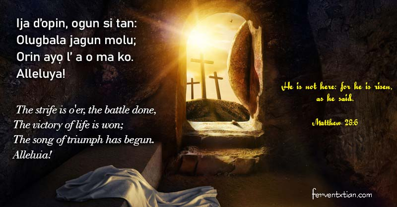 Yoruba Hymn: Ija d'opin ogun si tan – The strife is o'er the battle done