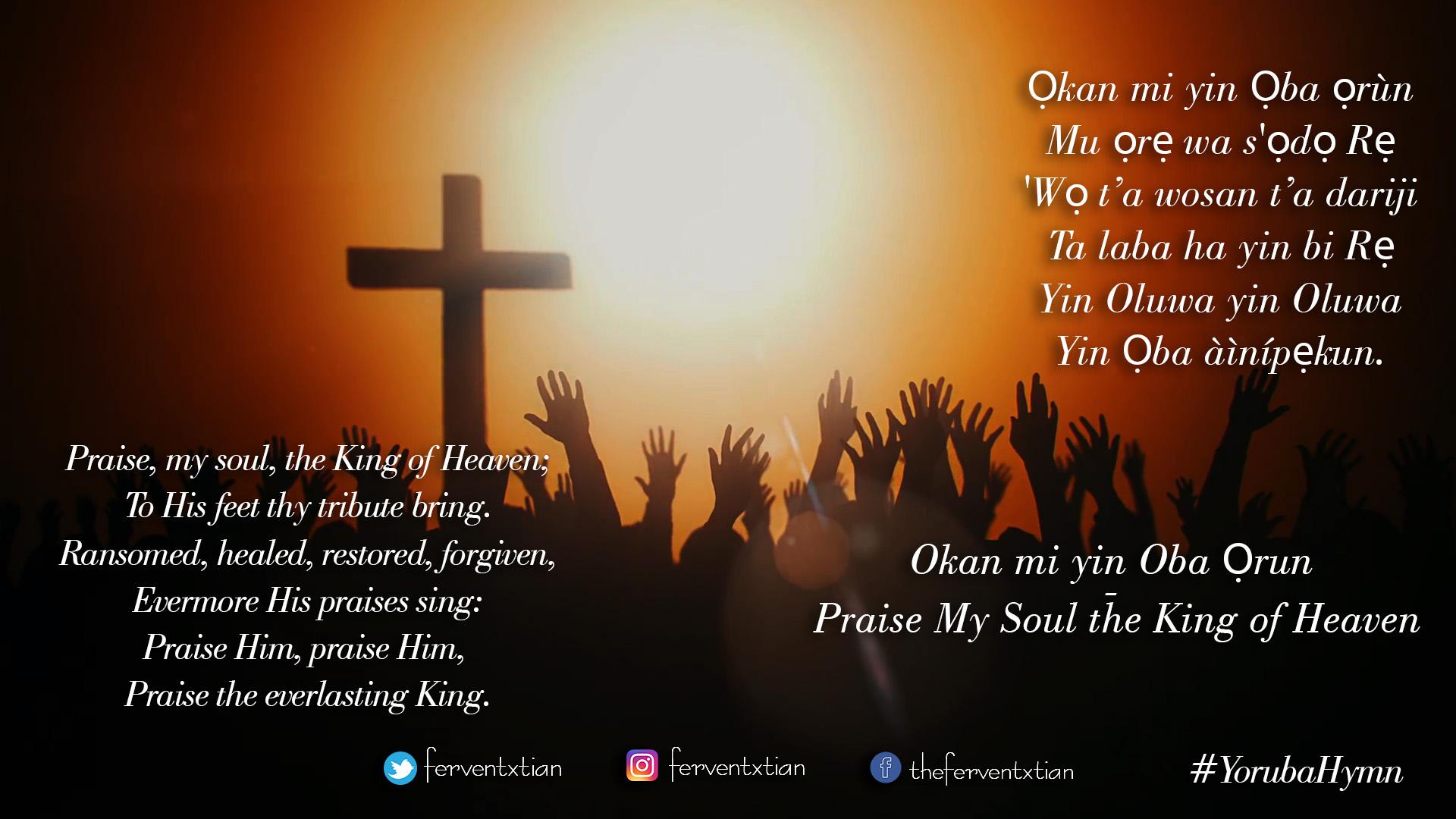 Yoruba Hymn: Ọkan Mi Nyọ Ninu Oluwa – My Soul Is So Happy In Jesus