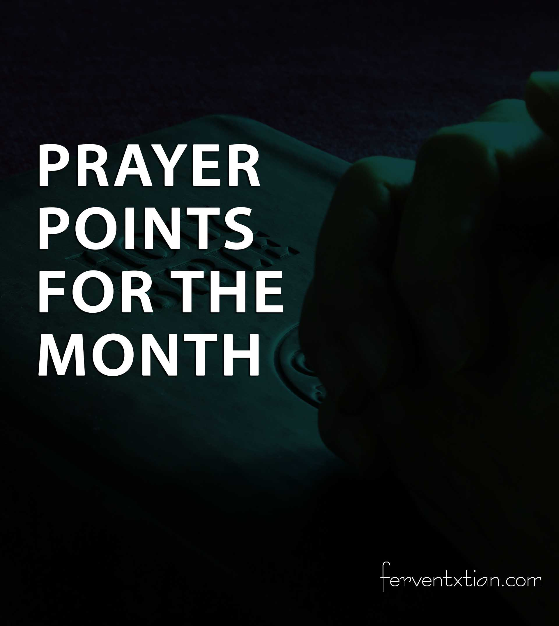 Prayer Points for the Month of May: Month of Perfection