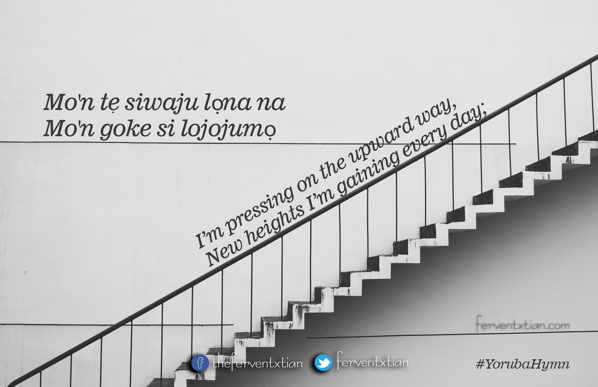 Yoruba Hymn: Mo'n te siwaju lọna na – I'm Pressing On The Upward Way