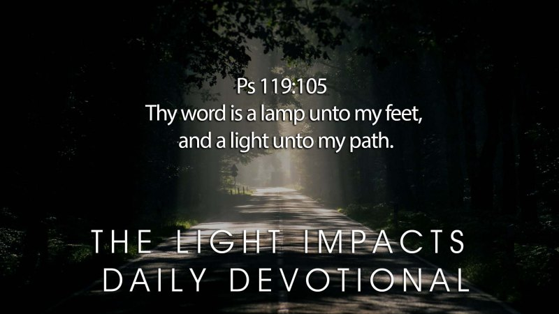 The Light Daily Devotional –  Redeeming the Days of Affliction