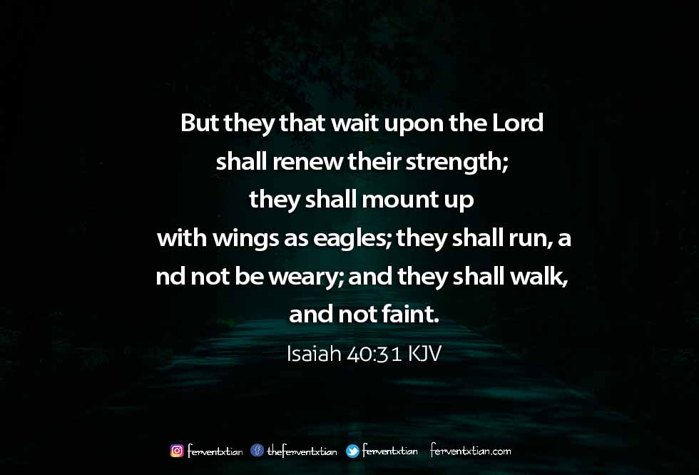 Word of the day: Isaiah 40 vs 31 – Wait for the Lord