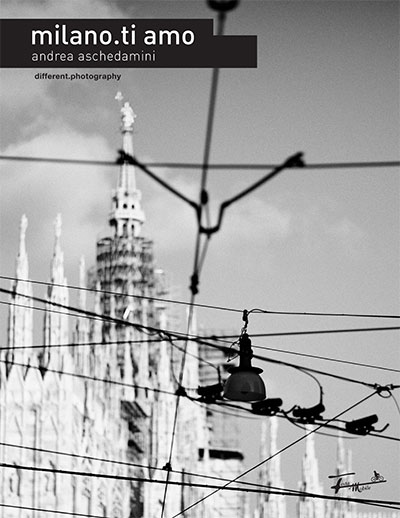 Andrea Aschedamini, Milano.ti amo - edizioni Festamobile 2016
