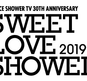 SPACE SHOWER SWEET LOVE SHOWER 2019