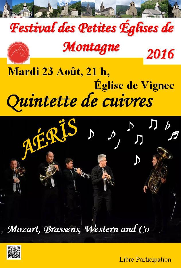 Dans le cadre du Festival des petites églises de montagne, concert de l'ensemble de cuivres AERIS à Vignec dans lesHautes-Pyrénées