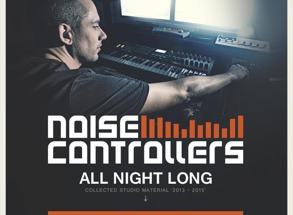 Noisecontrollers announces studio album ''All Night Long